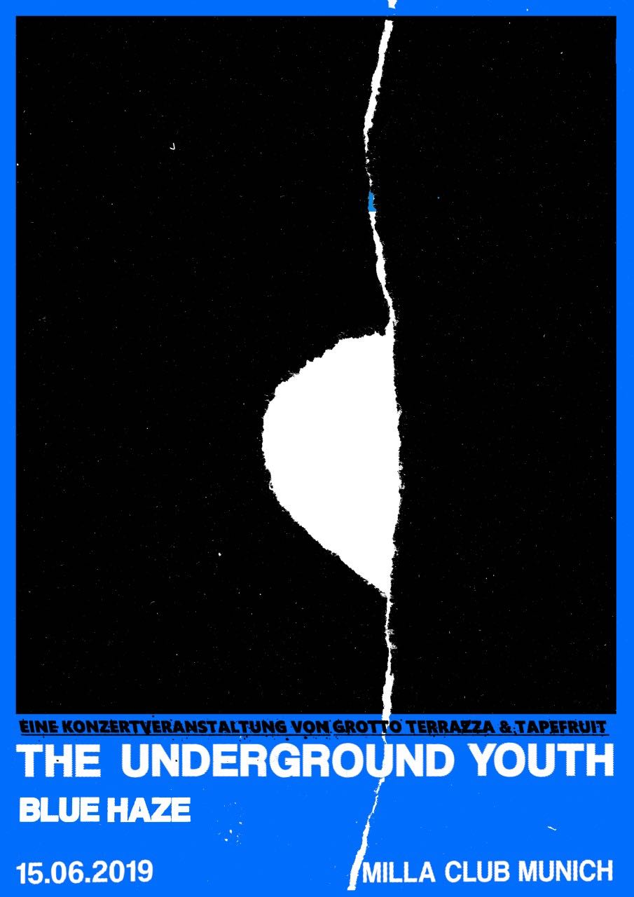 The Underground Youth & Blue Haze